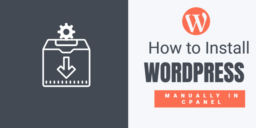 How-to-Install-WordPress-Manually-in-Cpanel-Step-by-Step-(2019)